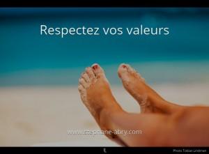 Respectez vos valeurs